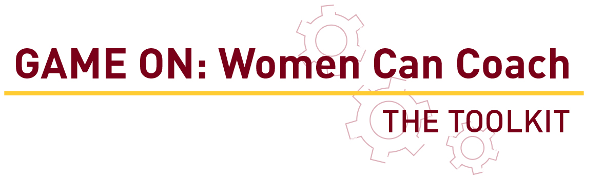 Game ON: Women Can Coach toolkit